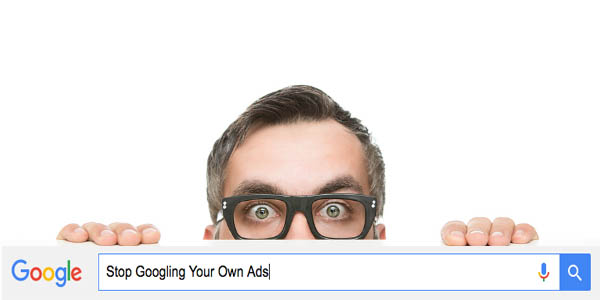 stop-googling-your-own-ads